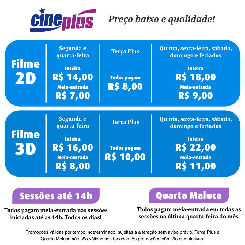 Valores dos ingressos do Cineplus