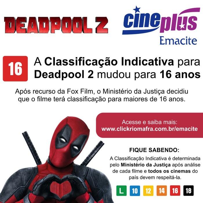 Classificação Indicativa para Deadpool 2 mudou para 16 anos