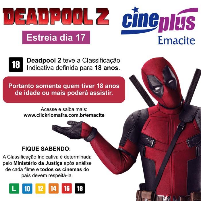 Deadpool 2 teve a classificação indicativa definida para 18 anos