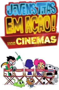 Os Jovens Titãs Em Ação! Nos Cinemas