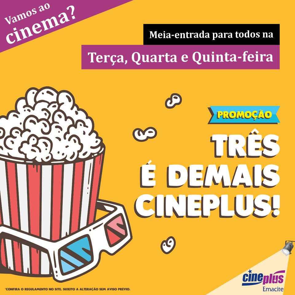 Promoção Três É Demais Cineplus!