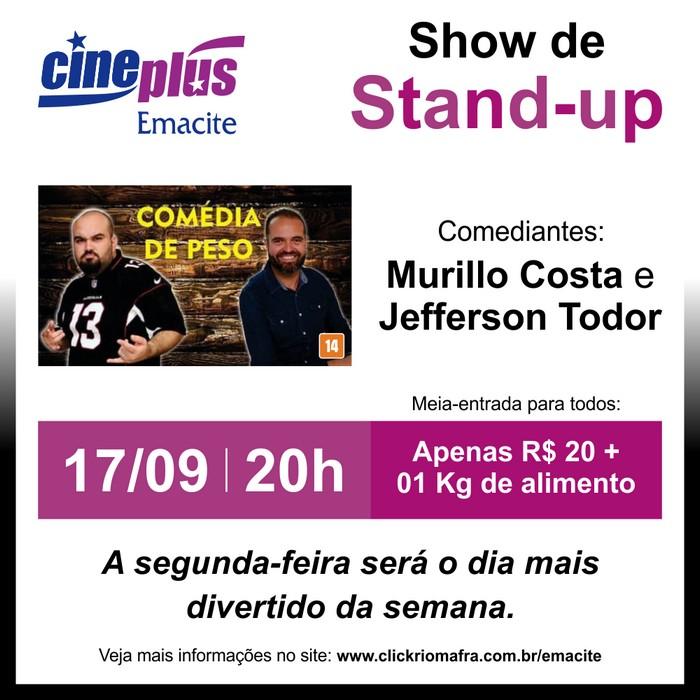 Mafra terá show de comédia stand-up nesta segunda-feira (17) Murillo Costa e Jefferson Todor no Cineplus Emacite em Mafra