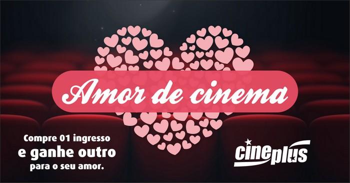 Cineplus terá promoção especial no Dia dos Namorados