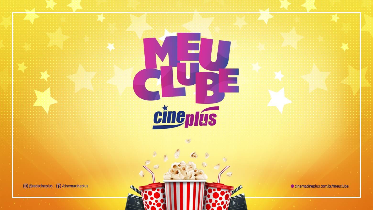 Meu Clube Cineplus programa de fidelidade que concede benefícios e descontos aos clientes