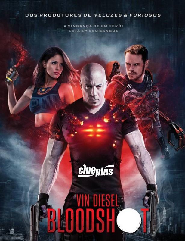 Saudade do Vin Diesel Ele estará na telona do Cineplus a partir desta quinta-feira com o filme Bloodshot