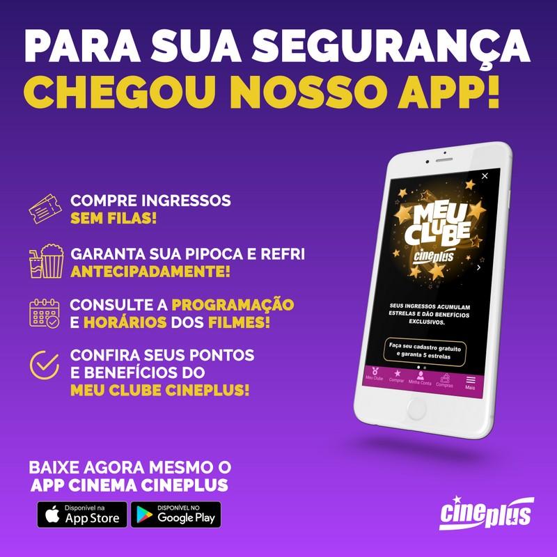 Cineplus lança aplicativo com funções que garantem segurança e facilidade