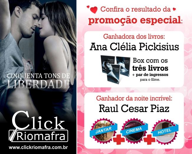 Cinquenta Tons de Liberdade promoção especial Click Riomafra
