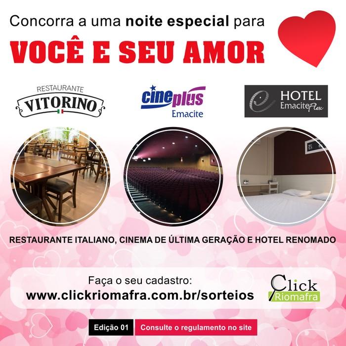 Promoção Click Riomafra Noite Especial com jantar, cinema e hotel Edição 01