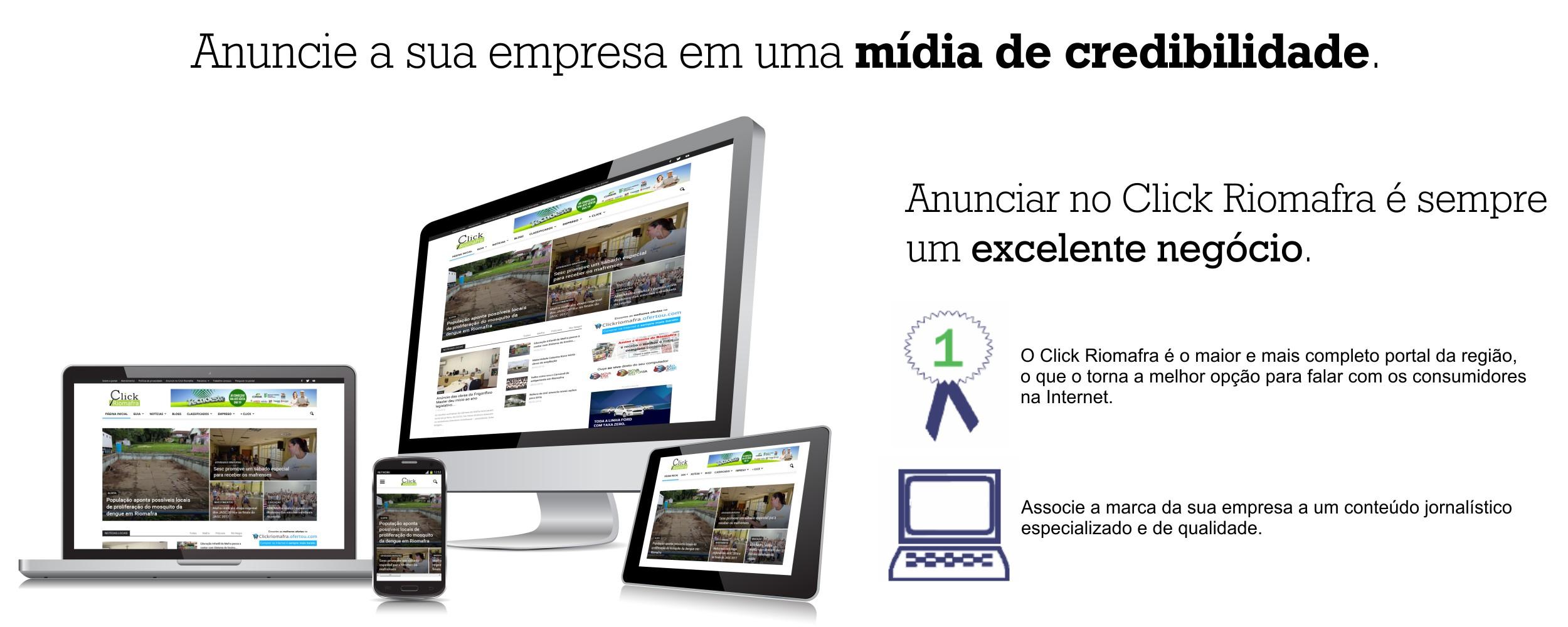 Anuncie no Click Riomafra - Uma mídia de credibilidade